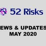 52 Risks News & Updates – May 2020