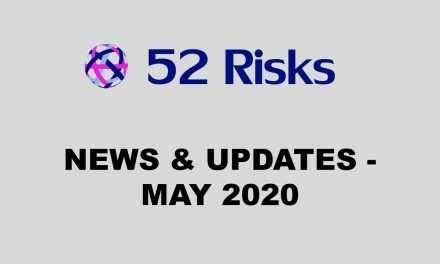 52 Risks News & Updates – May 2020