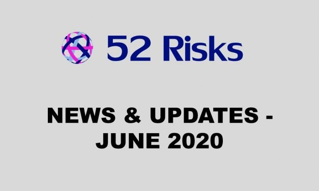 52 Risks News & Updates – June 2020