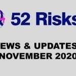 52 Risks News & Updates – November 2020