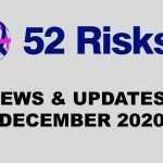 52 Risks News & Updates – December 2020