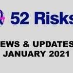 52 Risks News & Updates – February 2021